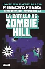 Minecraft. La batalla de Zombie Hill: By Osa, Nancy
