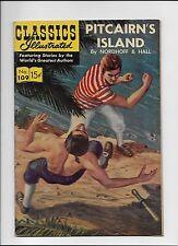 Classics Illustrated #109 Pitcairn's Island HRN 110 Original FN+ beauty!