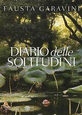 Diario delle solitudini. Romanzo di Fausta Garavini - Ed. Bompiani