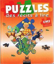 Puzzles des récits à Lire * Lecture CM2 * MAGNARD *  Manuel Scolaire Primaire