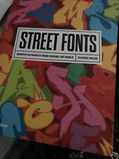 Street Fonts: Graffiti Alphabets from Around the World by Claudia Walde. MadC