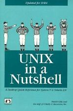UNIX in a Nutshell: System V Edition: A Desktop Quick Reference for System V Rel