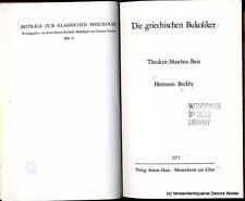 Die griechischen Bukoliker : Theokrit, Moschos, Bion v. Beckby 3445011931