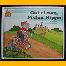 OUI ET NON, FISTON HIPPO Un livre sur la sécurité Jane Belk Moncure 1986