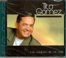 Tito Gomez Las Paginas de Mi Vida    BRAND  NEW SEALED CD