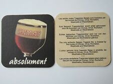 Beer Bar Coaster ~ CHIMAY Absolument ~ Trappist along with Orval, Rochefort, etc