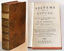 SYSTEME DE LA NATURE OU DES LOIX DU MONDE PHYSIQUE ET MORAL, d'HOLBACH 1781