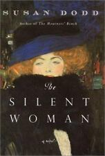 The Silent Woman : A Novel by S. Dodd G/HB FREESHIP 2001 FIRST EDITION