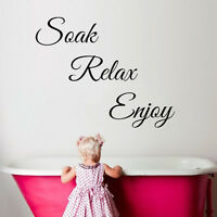 Soak Relax Enjoy Wall Art Stickers Bathroom Toilet Quote Vinyl Words