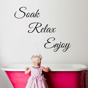 Soak Relax Enjoy Wall Art Stickers Bathroom Toilet Quote Vinyl Words