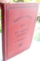 1884 MANUALE HOEPLI 'LETTERATURA AMERICANA' PRIMA EDIZIONE GUSTAVO STRAFFORELLO