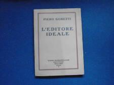 PIERO GOBETTI, l'editore ideale SCHEIWILLER1966
