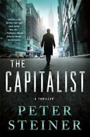 A Louis Morgon Thriller: The Capitalist : A Thriller 5 by Peter Steiner