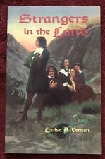 Strangers in the Land Louise A Vernon 2001 LaCelle Family Ministries PB 126 Pgs
