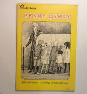 EDWARD GOREY Illustrated/ Fenton - PENNY CANDY - Softcover - 1970