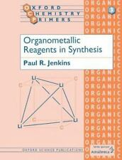 Organometallic Reagents in Synthesis (Oxford Chemistry Primers 3)-ExLibrary