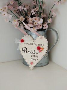 Handmade Wooden Heart Door Hanger 'Do not disturb Bride getting ready' Sign