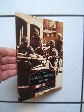 LA MOSELLE EN GUERRE  / MEMOIRE EN IMAGES / EDITION SUTTON