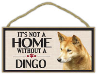 Wood Sign: It's Not A Home Without A DINGO   Dogs, Gifts, Decorations