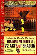 Authentic Shaolin Heritage: Training Methods of 72 Arts of Shaolin by Andrew...