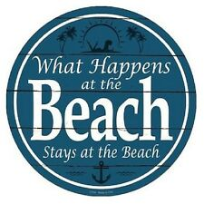"""Indoor/Outdoor What Happens At The Beach Metal Round Circular Sign 12"""""""