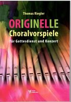 Kirchenorgel Noten : Originelle Choralvorspiele (Gottesdienst und Konzert)