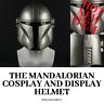 Mandalorian Helmet Cosplay Boba Fett PVC Mask See-through Visor Best Quality