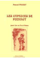 Partition pour cor - Pascal Proust - Les Caprices de Pierrot