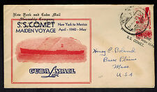 1940 Mexico SS Comet Maiden Voyage Ship Cover to USA New York