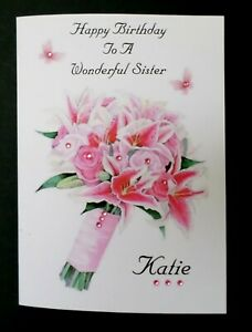 Handmade Personalised Birthday Card- Sister Daughter Granddaughter Niece Friend