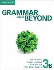 Grammar and Beyond Level 3 Student's Book B, Online Grammar Workbook, and Writin