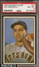 1953 Bowman Color #21 Joe Garagiola Pittsburgh Pirates PSA 8 NM-MT