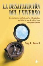 La Desaparicion del Universo (The Disappearance of the Universe) by Renard, Gar