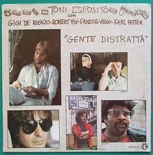 Toni Esposito Gente Distratta 1977 Gigi de Rienzo Ernesto Vitolo Pino Daniele LP