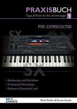 Das Praxisbuch für YAMAHA PSR-SX900 /700Keyboard Band 1  SPRACHE DEUTSCH! SX 900