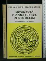 MOVIMENTO E CONGRUENZA IN GEOMETRIA. Prenowitz e Swain. Progresso Tecnico Edit.