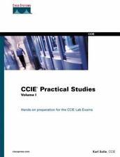 Cisco Press Practical Studies: CCIE Practical Studies Vol. 1 : Professional...
