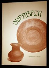 Kathleen R. Postle THE CHRONICLE OF OVERBECK POTTERY Paperback Book 1998