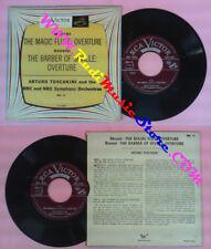 LP 45 7''ARTURO TOSCANINI The magic flute MOZART The barber seville no cd mc dvd