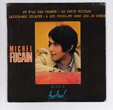 EP 45 TOURS MICHEL FUGAIN JE N'AI PAS CHANGE FESTIVAL FX 45 1572 en 1968 BIEM