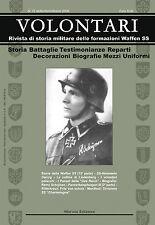 VOLONTARI n.12 - Storia militare Germania WW2 Waffen ss Das Reich Danzig Scholz