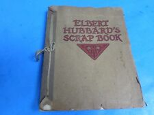 ELBERT HUBBARD's Scrap Book,copyright 1923. pages tied together with ribbon,