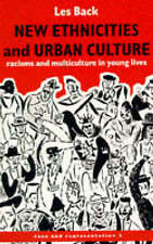 New Ethnicities And Urban Culture: Social Identity And Racism In The-ExLibrary