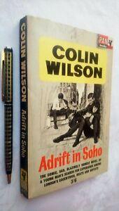 COLIN WILSON ADRIFT IN SOHO 1ST/1 PAN X297 1964 LIKELY UNREAD SAD BEATS ARTISTS