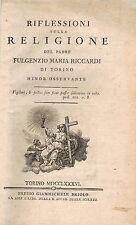 RIFLESSIONI sulla RELIGIONE del Padre Fulgenzio Maria RICCARDI di TORINO 1786 EO