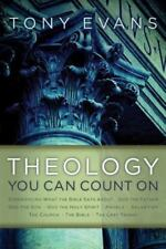 Theology You Can Count on: Experiencing What the Bible Says about ... God the Fa