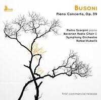 Pietro Scarpini - Busoni: Piano Concerto, Op. 39 (NEW CD)