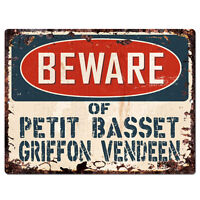 PPDG0150 Beware of PETIT BASSET GRIFFON VENDEEN Plate Rustic TIN Chic Sign