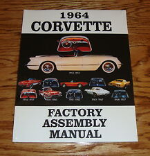1964 Chevrolet Corvette Factory Assembly Manual 64 Chevy