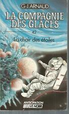 La Compagnie des Glaces 42.La chair des etoiles. G.-J. ARNAUD SF52